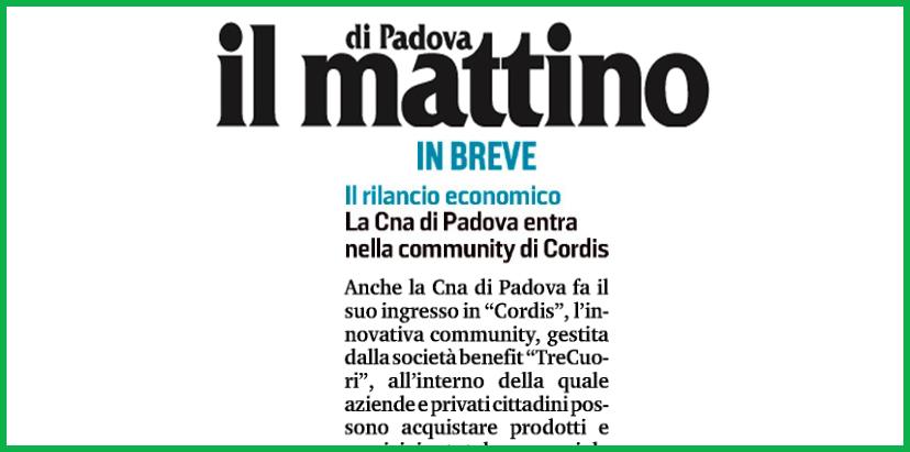IL MATTINO DI PADOVA – LA CNA DI PADOVA ENTRA NELLA CORDIS COMMUNITY