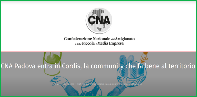 CNA Padova entra in Cordis, la Community che fa bene al territorio ed alle sue imprese