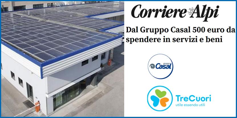 CORRIERE DELLE ALPI – Dal Gruppo Casal 500 euro da spendere in servizi e beni