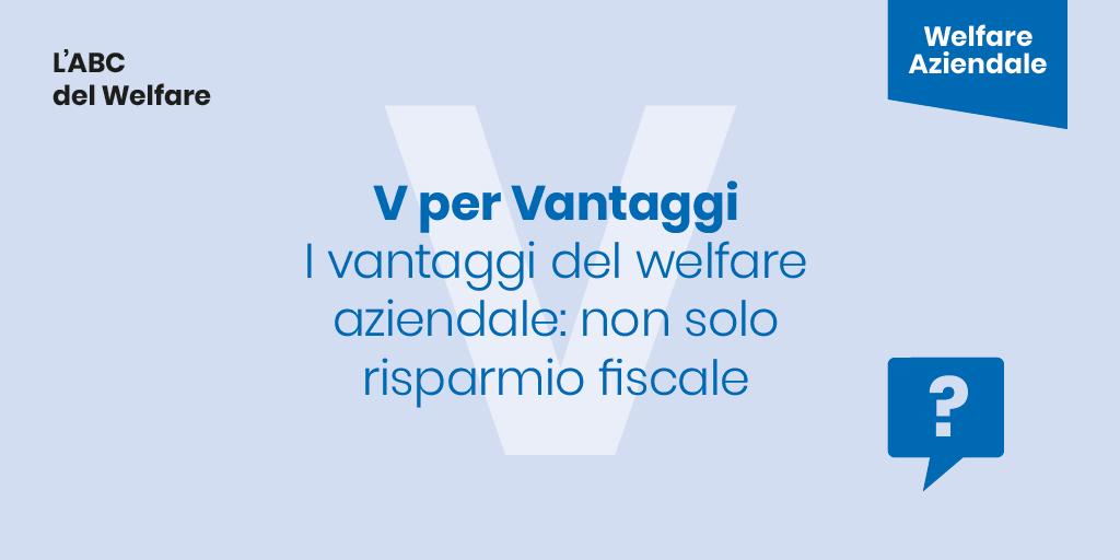 I Vantaggi del Welfare Aziendale: non solo risparmio fiscale!