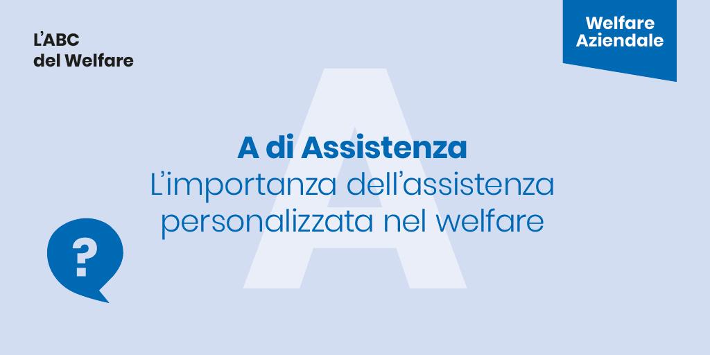 L'importanza dell'ASSISTENZA PERSONALIZZATA in una piattaforma di Welfare Aziendale