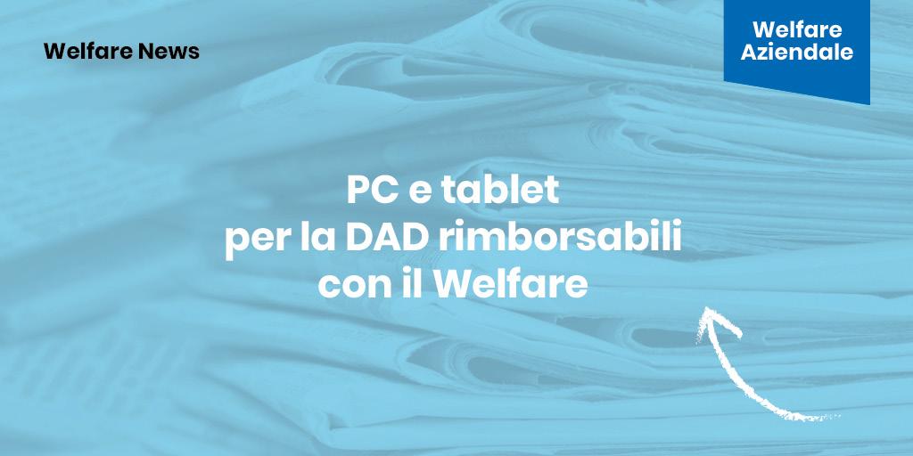 Welfare Aziendale: finalmente RIMBORSABILI PC e TABLET per la Didattica a Distanza