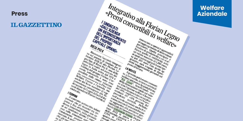 """IL GAZZETTINO – Integrativo alla Florian Legno: """"Premi convertibili in welfare"""""""