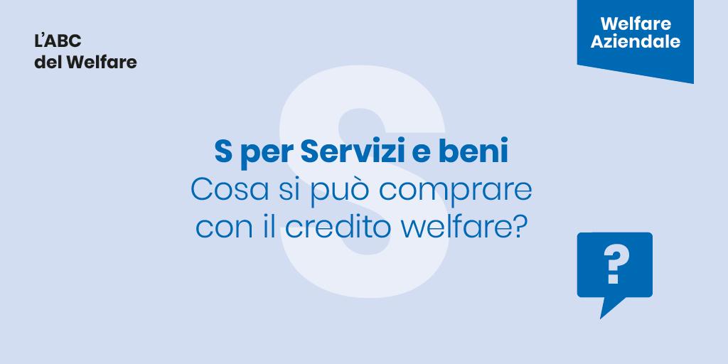 Welfare Aziendale: BENI e SERVIZI – Cosa si può comprare con il Credito Welfare?